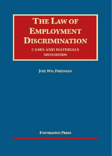 The Law of Employment Discrimination: Cases and Materials  2013 edition cover