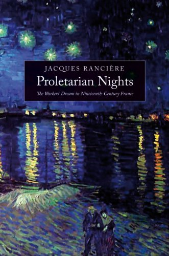 Proletarian Nights The Workers' Dream in Nineteenth-Century France 2nd 2012 edition cover