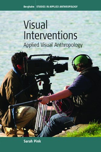 Visual Interventions Applied Visual Anthropology  2009 edition cover