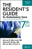 Resident's Guide to Ambulatory Care: Frequently Encountered and Commonly Confused Clinical Conditions  2015 edition cover