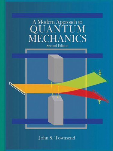 Modern Approach to Quantum Mechanics Second Edition 2nd 2012 (Revised) edition cover