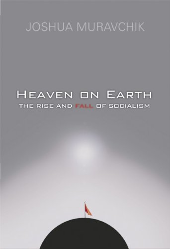 Heaven on Earth The Rise and Fall of Socialism N/A edition cover