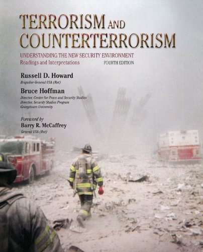 Terrorism and Counterterrorism Understanding the New Security Environment, Readings and Interpretations 4th 2012 edition cover