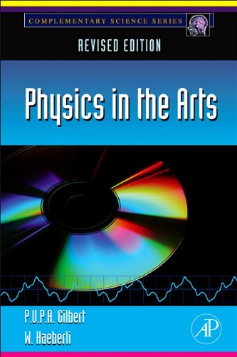 Physics in the Arts Revised Edition  2011 edition cover