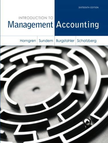 Introduction to Management Accounting  16th 2014 9780133058789 Front Cover