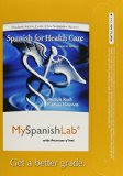 MySpanishLab with Pearson EText -- Access Card -- for Spanish for Healthcare (one Semester Access)  2nd 2011 edition cover