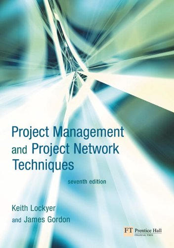 Project Management and Project Network Techniques  7th 2005 (Revised) 9780273693789 Front Cover