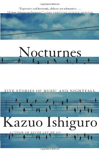 Nocturnes Five Stories of Music and Nightfall N/A edition cover