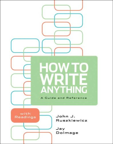 How to Write Anything A Guide and Reference with Readings  2010 edition cover