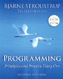 Programming Principles and Practice Using C++ 2nd 2014 9780321992789 Front Cover