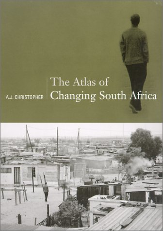 Atlas of Changing South Africa  2nd 2000 (Revised) 9780415211789 Front Cover