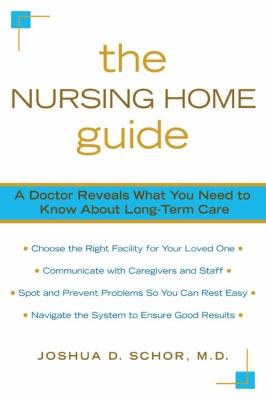 Nursing Home Guide A Doctor Reveals What You Need to Know about Long-Term Care  2008 9780425223789 Front Cover