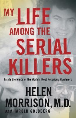 My Life Among the Serial Killers N/A edition cover