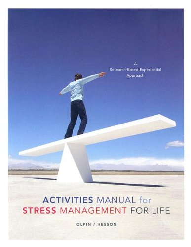Activities Manual for Stress Management for Life A Research-Based Experiential Approach  2007 9780534644789 Front Cover