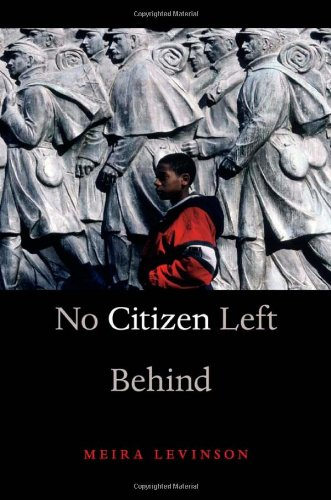 No Citizen Left Behind   2012 9780674065789 Front Cover