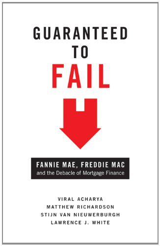 Guaranteed to Fail Fannie Mae, Freddie Mac and the Debacle of Mortgage Finance  2011 edition cover