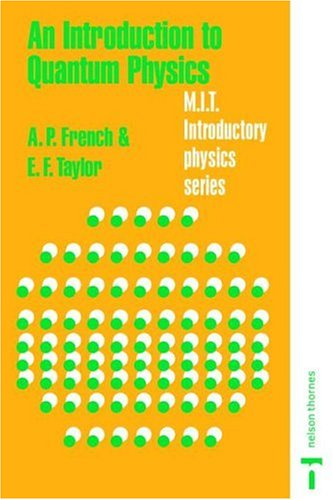 Introduction to Quantum Physics  2nd 1979 (Revised) 9780748740789 Front Cover