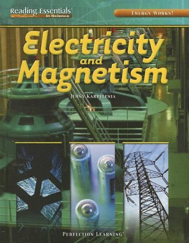 Energy Works!: Electricity and Magnetism   2004 9780756941789 Front Cover