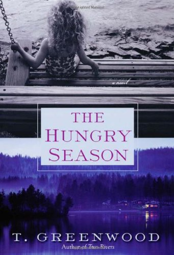 Hungry Season   2010 9780758228789 Front Cover