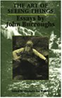 Art of Seeing Things Selected Essays of John Burroughs  2001 edition cover
