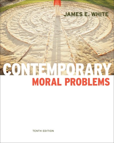 Contemporary Moral Problems  10th 2012 (Revised) 9780840033789 Front Cover