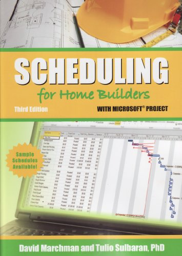Scheduling for Home Builders with Microsoft Project, Third Edition  3rd 2012 edition cover