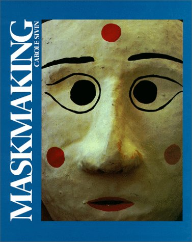 Maskmaking   1986 9780871921789 Front Cover