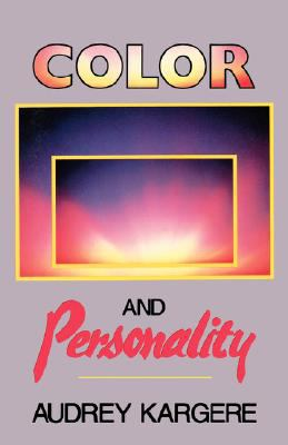 Color and Personality  N/A 9780877284789 Front Cover