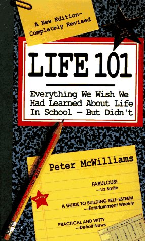 Life 101 Everything We Wish We Had Learned about Life in School But Didn't  1994 (Revised) edition cover
