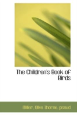 Children's Book of Birds  N/A 9781113190789 Front Cover