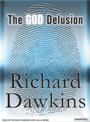 The God Delusion: Library Edition  2007 9781400133789 Front Cover