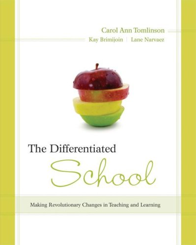 Differentiated School Making Revolutionary Changes in Teaching and Learning  2008 edition cover