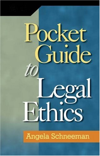 Pocket Guide to Legal Ethics   2009 edition cover