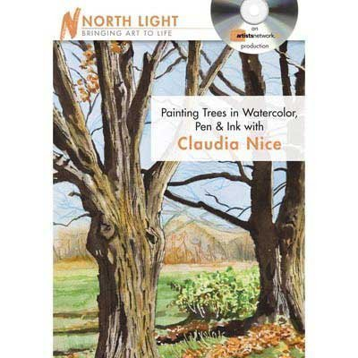 Painting Trees in Watercolor, Pen & Ink With Claudia Nice:  2010 edition cover
