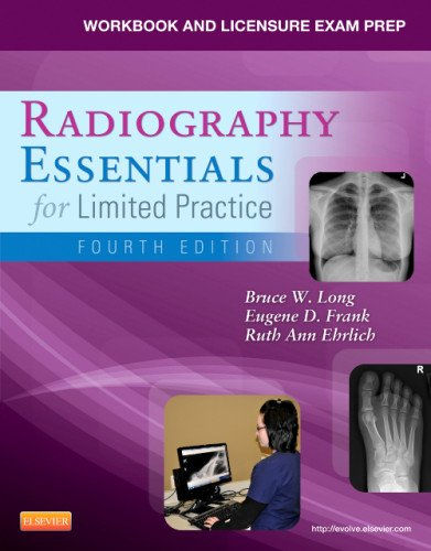 Workbook and Licensure Exam Prep for Radiography Essentials for Limited Practice  4th 2013 edition cover