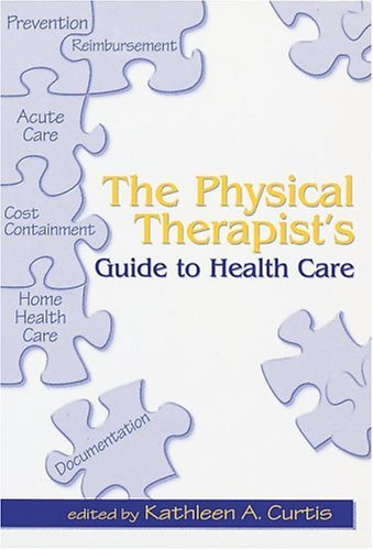 Physical Therapist's Guide to Health Care   1998 edition cover