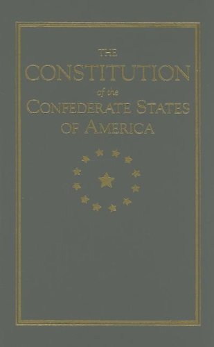 Constitution of the Confederate States  N/A 9781557091789 Front Cover