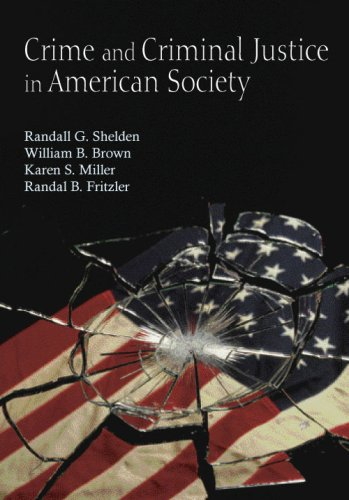 Crime and Criminal Justice in American Society   2008 9781577664789 Front Cover