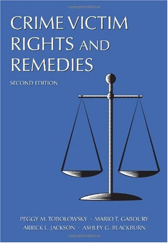Crime Victim Rights and Remedies  2nd 2010 edition cover
