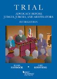 Trial Advocacy Before Judges, Jurors, and Arbitrators  5th 2015 edition cover
