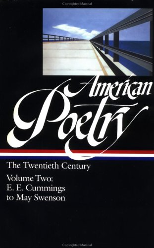 American Poetry the Twentieth Century E. E. Cummings to May Swenson  2000 edition cover