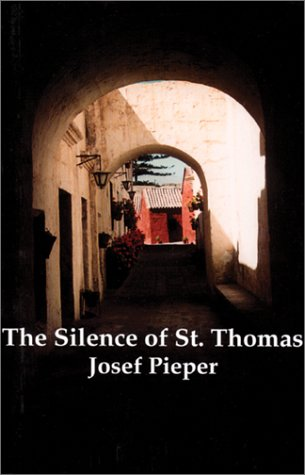 Silence of St. Thomas Three Essays 3rd 1999 edition cover