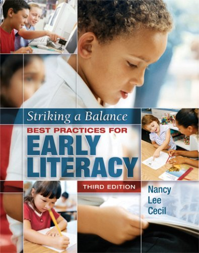 Striking a Balance Best Practices for Early Literacy 3rd 2017 edition cover