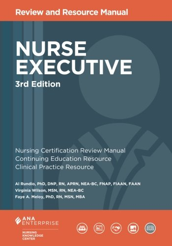 Nurse Executive Review and Resource Manual 3rd 9781935213789 Front Cover