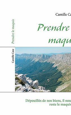 Prendre le Maquis N/A 9782810612789 Front Cover