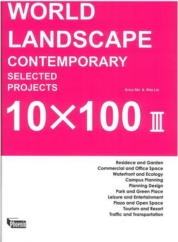 World Landscape: Contemporary Selected Projects 10x100 III  0 edition cover