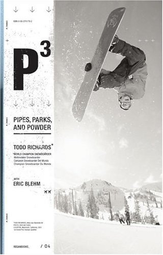 P3 Pipes, Parks and Powder  2004 9780060761790 Front Cover