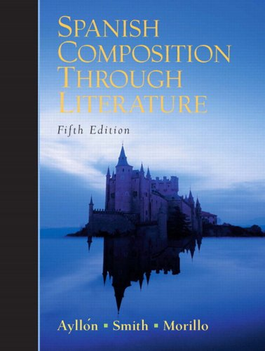 Spanish Composition Through Literature  5th 2006 (Revised) edition cover