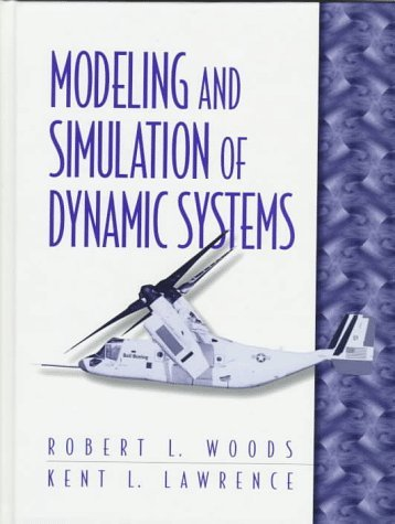 Modeling and Simulation of Dynamic Systems  1st 1997 9780133373790 Front Cover