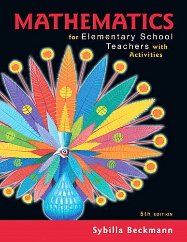 Mathematics for Elementary Teachers With Activities:   2017 9780134392790 Front Cover